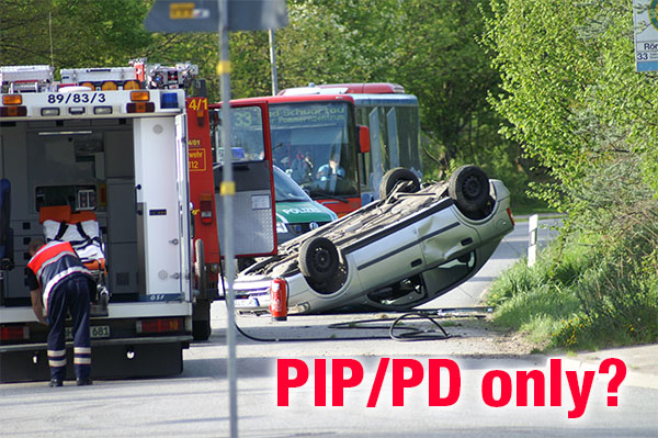 The Truth About Having a PIP/PD Only Policy